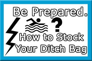 How to Stock Your Ditch Bag
