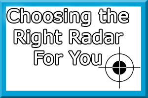 CHoosing The Right Radar
