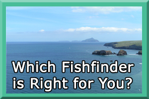 Choosing The Right Fishfinder