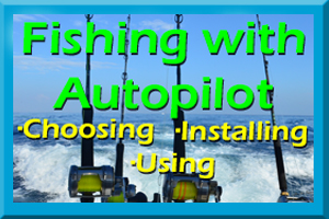 Fishing With Autopilot